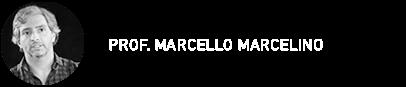 PROF. MARCELLO MARCELINO